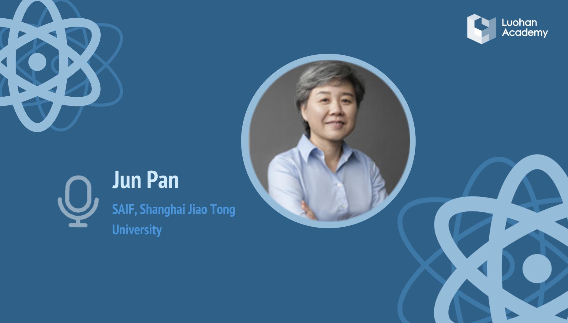 "Luohan Webinar: Jun Pan (SAIF, SJTU) on ""Fintech Adoption and Household Risk-Taking"""